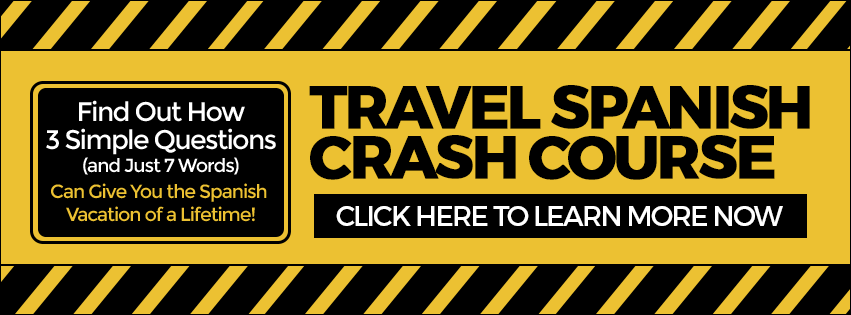 Travel Spanish Crash Course
